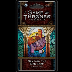 A Game of Thrones: The Card Game - King's Landing 4: Beneath the Red Keep Chapter Pack