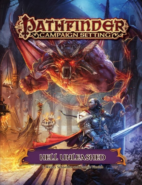 Pathfinder - Campaign Setting: Hell Unleashed