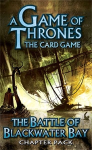 A Game of Thrones: The Card Game - King's Landing 6: The Battle of Blackwater Bay Chapter Pack