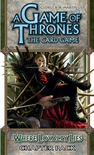 A Game of Thrones: The Card Game - A Tale of Champions 4: Where Loyalty Lies Chapter Pack