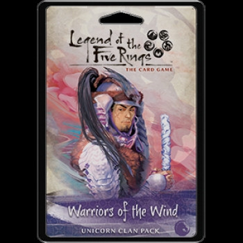 Legend of the Five Rings: The Card Game - Unicorn Clan Pack: Warriors of the Wind