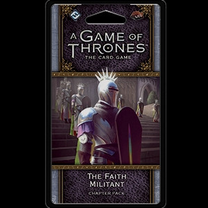 A Game of Thrones: The Card Game - Flight of Crows 5: The Faith Militant