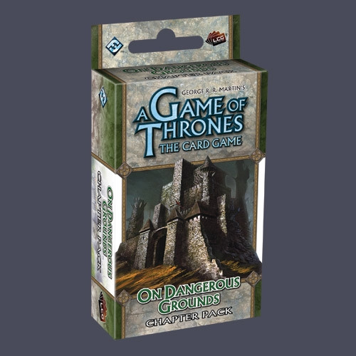 A Game of Thrones: The Card Game - A Tale of Champions 3: On Dangerous Grounds Chapter Pack