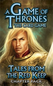 A Game of Thrones: The Card Game - King's Landing 4: Tales from the Red Keep Chapter Pack