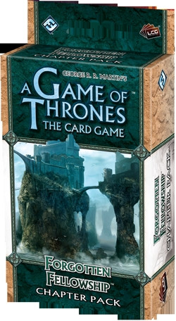 A Game of Thrones: The Card Game - Kingsroad 5: Forgotten Fellowship Chapter Pack