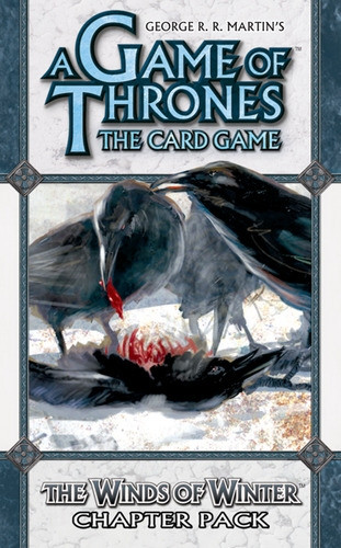 A Game of Thrones: The Card Game - A Time of Ravens 2: The Winds of Winter Chapter Pack