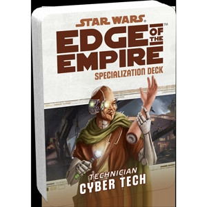 Star Wars: Edge of the Empire - Specialization Deck: Cyber Tech