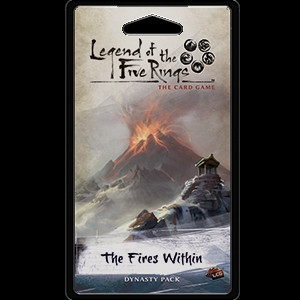 Legend of the Five Rings: The Card Game - Elemental 3: The Fires Within Dynasty Pack