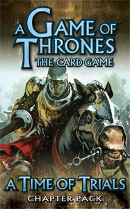 A Game of Thrones: The Card Game - King's Landing 2: A Time of Trials Chapter Pack