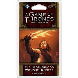 A Game of Thrones: The Card Game - Blood & Gold 6: The Brotherhood without Banners Chapter Pack