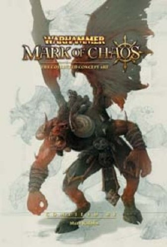 Warhammer - Mark of Chaos: The Collected Concept Art