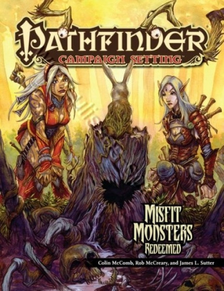Pathfinder - Campaign Setting: Misfit Monsters Redeemed