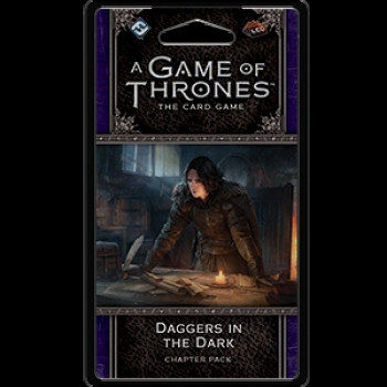 A Game of Thrones: The Card Game - Dance of Shadows 6: Daggers in the Dark Chapter Pack