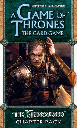A Game of Thrones: The Card Game - Kingsroad 3: The Kingsguard Chapter Pack