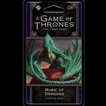 A Game of Thrones: The Card Game - Dance of Shadows 4: Music of Dragons Chapter Pack