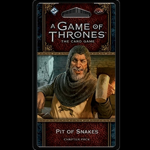 A Game of Thrones: The Card Game - King's Landing 3: Pit of Snakes Chapter Pack